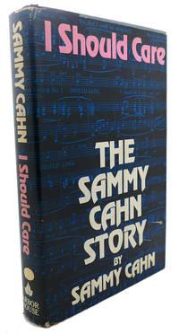 I SHOULD CARE :  The Sammy Cahn Story