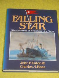 Falling Star, Misadventures of White Star Line Ships