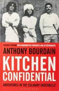 Kitchen Confidential by Anthony Bourdain - Paperback - 2013-04-09 - from Books Express (SKU: 1408845040n)