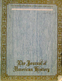 The Journal of American History, Vol. 6, No. 1 First Quarter, First Section
