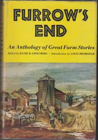 Furrow's End. An Anthology of Great Farm Stories