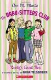 image of The Baby-Sitters Club: Kristy's Great Idea