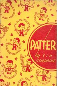 Patter  [ie for a magician's/conjurer's act ]