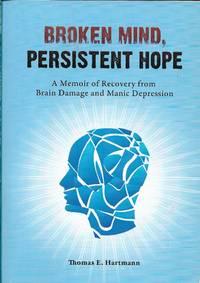 Broken Mind, Persistent Hope