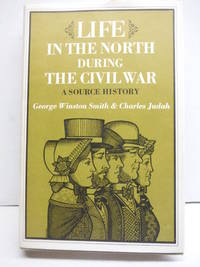 Life in the North During the Civil War: A Source History