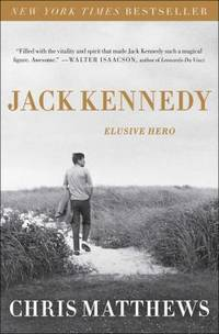 Jack Kennedy : Elusive Hero