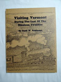 Visiting Vermont During the Last of the Nineteen Twenties