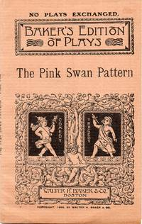 image of The Pink Swan Pattern a Play in Two Acts for Female Characters Only