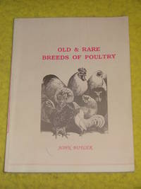Old & Rare Breeds of Poultry by John Butler - Paperback - 1990 - from Pullet's Books (SKU: 000705)
