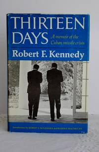 image of Thirteen Days; a memoir of the Cuban missile crisis.