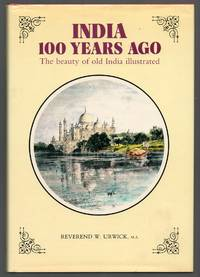 India 100 Years Ago: The Beauty of Old India Illustrated