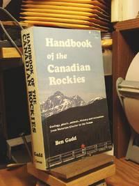 Handbook of the Canadian Rockies by  Ben Gadd - Paperback - 1986 - from Henniker Book Farm and Biblio.com