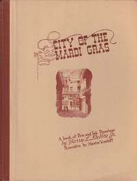 image of City of the Mardi Gras; A book of Pen and Ink Drawings by Harry L DeVore, Jr