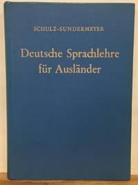Deutsche sprachlehre fur Auslander: grammatik und Ubungsbuch