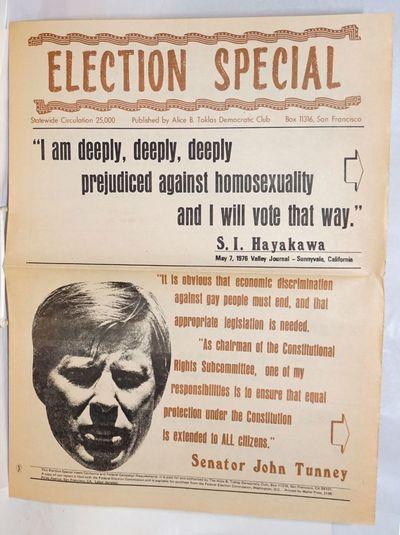 San Francisco: The Alice B. Toklas Democratic Club, 1976. Newspaper. folded tabloid on newsprint eve...