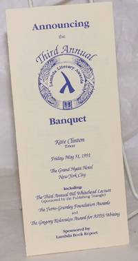 image of Announcing the Third Annual Lambda Literary Awards Banquet [brochure] Friday, May 31, 1991, The Grand Hyatt Hotel, NYC, emcee: Kate Clinton