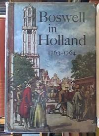 image of Boswell in Holland ; 1763 - 1764, including his Correspondence with Belle de Zuylen (Zelide]