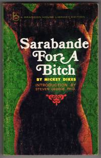 """Sarabande for a Bitch [""""The tantalizing dance of the sensual and the deadly""""]"""