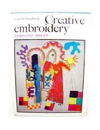 Creative Embroidery (A studio handbook)