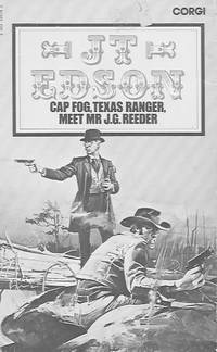 Cap Fog, Texas Ranger, Meet Mr. J.G. Reeder