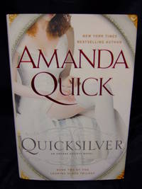 Quicksilver by  Amanda Quick - Signed First Edition - 2011 - from Seattle Mystery Bookshop and Biblio.com