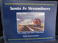 Santa Fe Streamliners by Zimmermann  Karl - Paperback - First Edition - 1987 - from Montanita Publishing  and Biblio.com