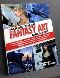 image of The Fantasy Art Gallery: Conversations with 25 of the World's Top Fantasy/sf Artists Conducted for the Paper Snarl, the Monthly E-zine Associated with the Publisher Paper Tiger