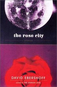 image of The Rose City : Stories