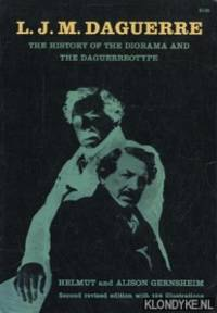 L.J.M. Daguerre. The history of the diorama and the daguerreotype