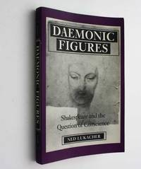 Daemonic Figures: Shakespeare and the Question of Conscience
