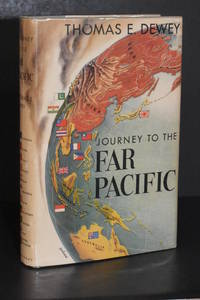 Journey to the Far Pacific by Thomas E. Dewey - Hardcover - Book Club Edition - 1952 - from Walnut Valley Books/Books by White (SKU: 008855)