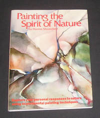 Painting the Spirit of Nature (Signed by Author)