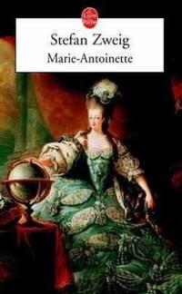 Marie Antoinette Le Livre de Poche French Edition