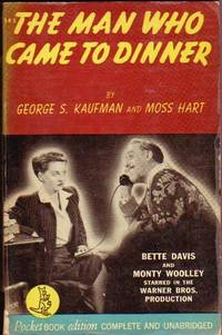 The Man Who Came to Dinner ...Movie Tie-in with Bette Davis & Monty Woolley on Cover