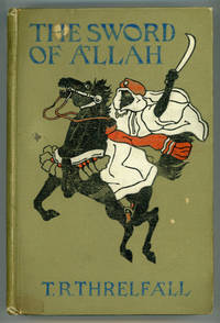 THE SWORD OF ALLAH: A ROMANCE OF THE HAREM ..