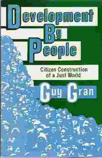 DEVELOMENT BY PEOPLE Citizen Construction of a Just World