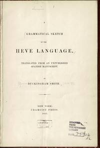A grammatical sketch of the Heve language translated from an unpublished Spanish manuscript