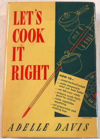Let's Cook It Right: Good Health Comes from Good Cooking