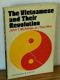 The Vietnamese and Their Revolution