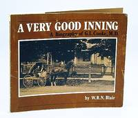 A Very Good Inning: A Biography of G.L. Cooke, M.D.