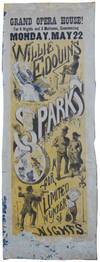 Willie Edouin's Sparks. For a Limited Number of Nights. Every Evening at Eight. Grand Opera House! For 9 Nights and 3 Matinees, Commencing Monday, May 22.