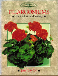 Pelargoniums for Colour and Variety (Crowood Gardening Guides)