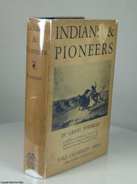 Indians & Pioneers: The Story of the American Southwest before 1830