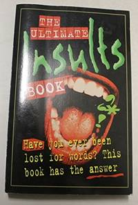 Ultimate Insults Book Have You Ever Been