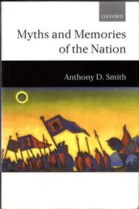 image of Myths And Memories Of The Nation