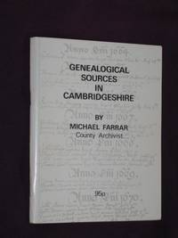 Genealogical Sources in Cambridgeshire: A Summary List