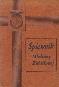 image of Spiewnik Dla Mlodziezy Zwiazkowej