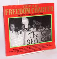 30 years of the Freedom Charter: With contributions by Mosiuoa Terror Lekota, Dorothy Nyembe, Wilson Fanti, Edgar Ngoyi, Steve Tshwete, Popo Molefe, Bishop Manas Buthelezi, Billy Nair, Cheryl Carolus, Rev. Frank Chikane, Fr. Smangaliso Mkatshwa