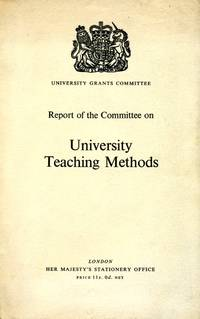 Report of the Committee on University Teaching Methods by  Sir John (Committee Chair) Wolfenden - Paperback - 1964 - from Godley Books and Biblio.com