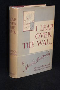 I Leap Over the Wall; Contrasts and Impressions After Twenty-Eight Years in a Convent